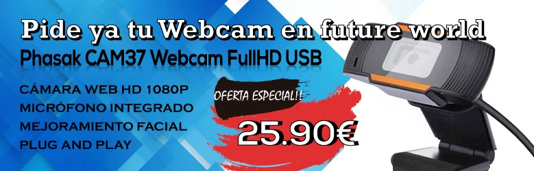 Pide ya tu Webcam en future world